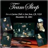 Team Sleep - Blvd Nights (San Jose 2001)