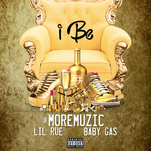 #MoreMuzic ft. Lil Rue x Baby Gas - I Be [Thizzler.com Exclusive]