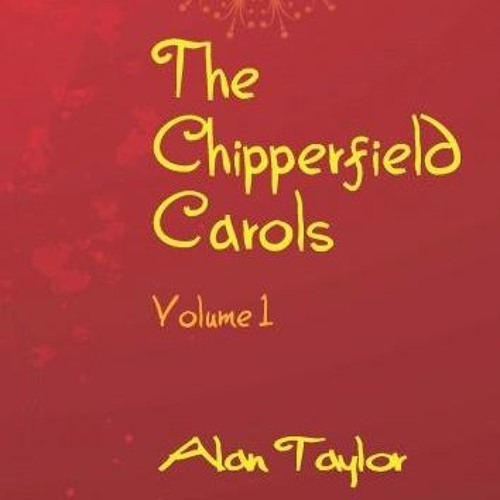 Alan Taylor interview on the Chipperfield Carols
