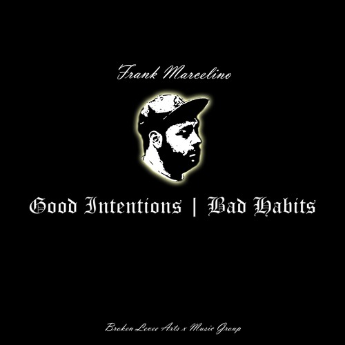 Good Intentions Bad Habits