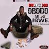 suncross-Obodo-bu-igwe. [ Prod. by AKWASA ]