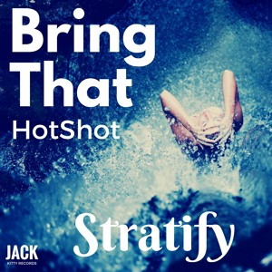 Bring That HotShot (Original Mix)