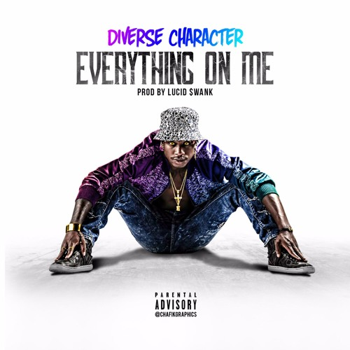 Everything On Me - Diverse Character (Single)