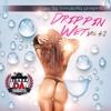 Traxx Da Trendsetta Presents Drippin Wet Vol #2