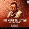 Jine Mera Dil Luteya - Jazzy B (Twerk smashup) - Vish VS