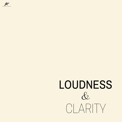 Loudness & Clarity - Single