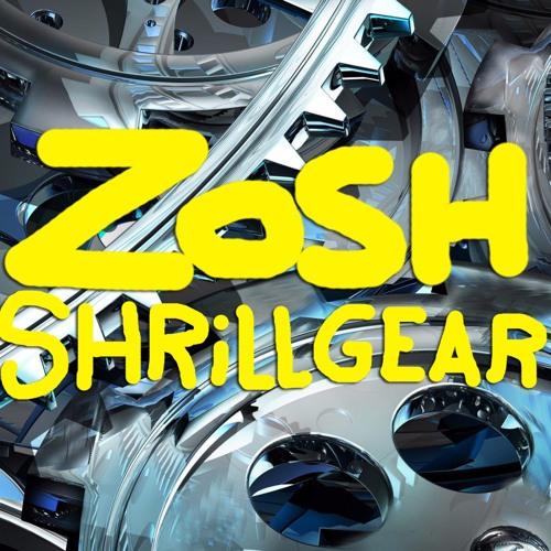 Zosh Shrillgear Original Mix By Zosh On Soundcloud Hear The World S Sounds