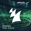 STAMEN - Feel Good [OUT NOW]