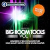 Big Room Tools Vol 1 - 1500 Electro House Samples