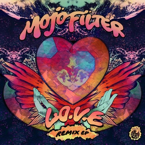 Mojo Filter ~ L.O.V.E (Radio Edit)