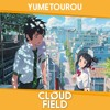 Kimi No Na Wa. (Your Name.) RADWIMPS - Yumetourou (cloudfield Edit)
