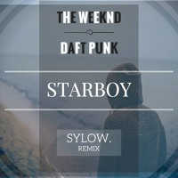 Free Download The Weeknd Feat. Daft Punk - Starboy (Sylow Remix feat. Alice Olivia) [FREE DOWNLOAD] MP3 (10.85 MB - 320Kbps)