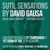Sutil Sensations Radio/Podcast - 1st show 11th season (Oct 6th 2016) - Ibiza Most Played Tunes 2016!