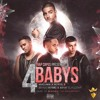 Maluma Ft. Noriel, Bryant Myers & Juhn El All Star - 4 Babys (Jonel Camacho Intro Edit 144 Bpm) Portada del disco