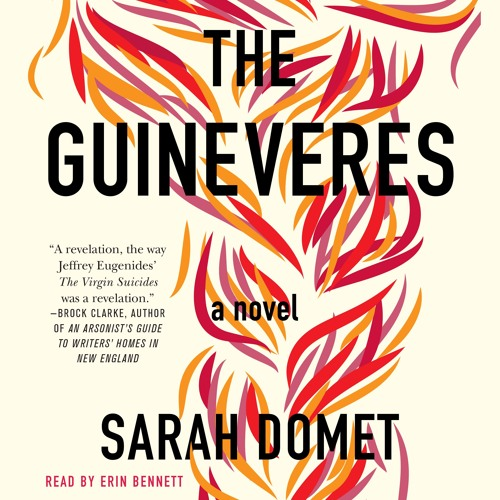 The Guineveres by Sarah Domet, audiobook excerpt