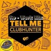 Clubhunter - Tell Me(Re - Work Mix) By D.J.Jeep