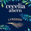 Lyrebird, by Cecelia Ahern, Read by Aoife McMahon