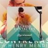 SERGIO CONTRERAS FT. HENRY MENDEZ - LLEGO EL MOMENTO (DJ CRISTIAN GIL EDIT REMIX 2016)