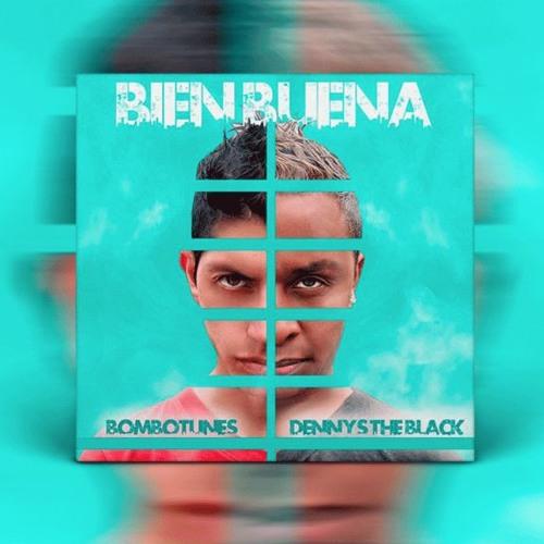 BOMBOTUNES FT. DENNYS THE BLACK - BIEN BUENA (DJ CRISTIAN GIL REMIX 2016)