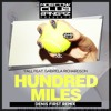 Yall Feat. Gabriela Richardson – Hundred Miles (Denis First Remix)