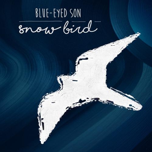 "Blue-Eyed Son ""Snowbird"""