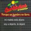 Porque Un Hombre No Llora - Caribeños De Guadalupe