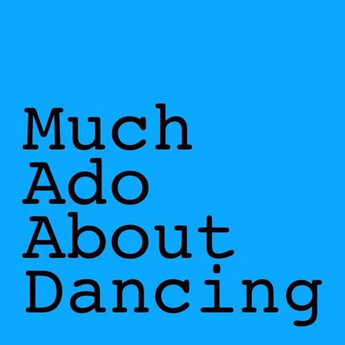 Much Ado About Dancing [Jig]