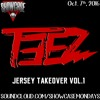 TEEZ (Jersey Takeover Vol. 1) 10/7/16
