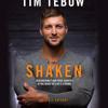 Shaken by Tim Tebow, read by Fred Berman