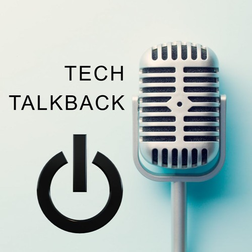 Tech TalkBack With Leigh - Roy On LAFM- 7th Oct