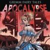 Grimm Fairy Tales Presents: Apocalypse