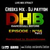 DHB LIVE GWADA Ep. 56 Part 2- DJ PAYTON X CREEKS MX - MP3