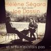 Joe Dassin - Et Si tu NÈxistais Pae (Tape2Mix Remix)