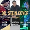 DR STEIN -  Helloween Cover