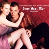 EWAN McGREGOR feat. NICOLE KIDMAN - Come What May (Dance Mix).MP3
