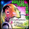 Ageless Prince    Jimmy D Robinson & A Flock of Seagulls    (Danny Mart Remix)