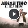 [Requested son] Aiman Tino - Ku rela dibenci [Accoustic cover]