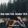 New Indie Folk; October 2016