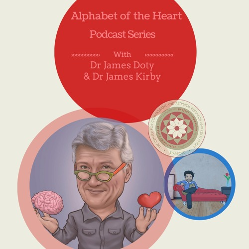 The Alphabet of the Heart: Podcast 2 - Compassion