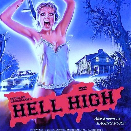 SPLATHOUSE: Hell High (1989)