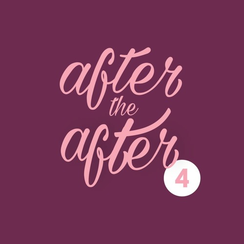 After the After # 4