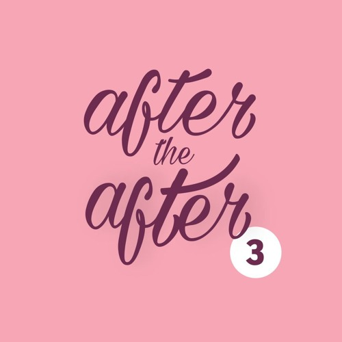 After the After # 3