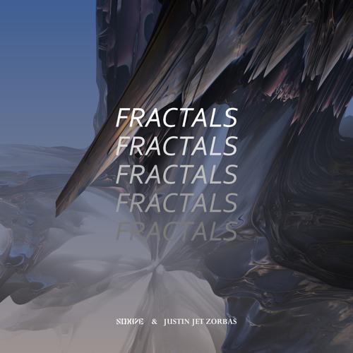 Noxive & Justin Jet Zorbas - Fractals