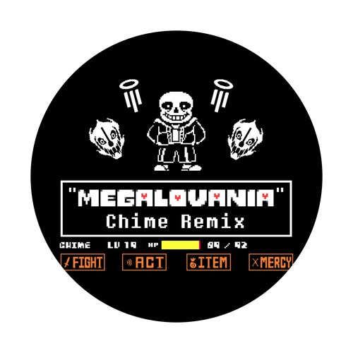 Toby Fox - Megalovania (Chime Remix) by Chime   Free