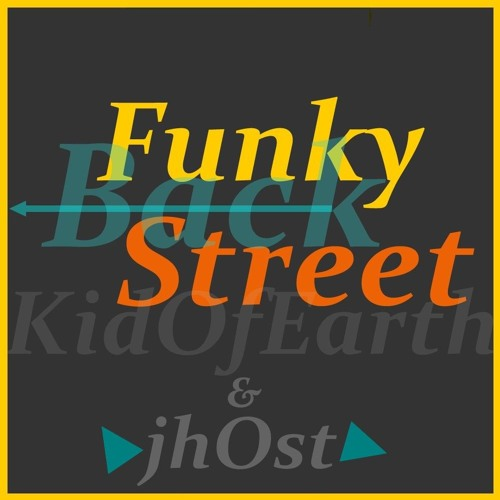 """""""FunkyBackStreet"""" With Jh0st / Please, read the description... ;)"""