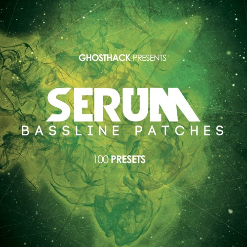 100 Serum Bass Patches - Demo Track
