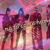 Bang To Come Home