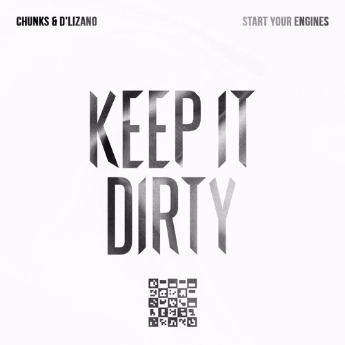Start Your Engines (Original Mix) - Chunks & D'lizano