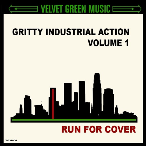 Gritty Industrial Action Vol 1 - Run For Cover