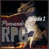 Pensando RPG #003 - Perguntas & Respostas: Como o jogador cria e se prepara para uma nova campanha?